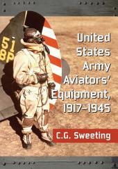 United States Army Aviators' Equipment, 1917–1945