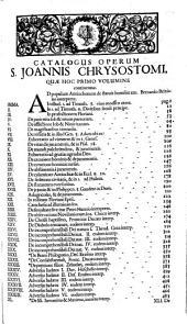 Joannis Chrysostomi Opera omnia graece et latine: Volume 1