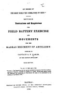 Revised Instructions and Regulations for Field Battery Exercise and Movements  for the Madras Regiment of Artillery     Third edition PDF
