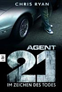 Agent 21 Band 01   Im Zeichen des Todes PDF