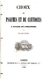 Choix de psaumes et de cantiques à l'usage de l'Oratoire
