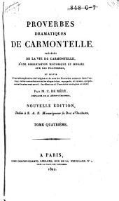 Proverbes dramatiques de Carmontelle, précédé de la vie de Carmontelle, etc: Volume4