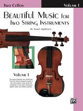 Beautiful Music for Two String Instruments, Book I: For Two Cellos