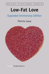 Low-Fat Love: Expanded Anniversary Edition