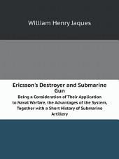 Ericsson's Destroyer and Submarine Gun