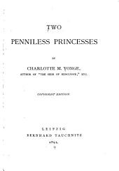 Two Penniless Princesses: Volume 1