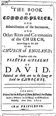The book of common prayer and Administration of the Sacraments  and Other Rites and Ceremonies of the Church  According to the Use of the Church of England PDF