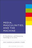 Media, Masculinities, and the Machine