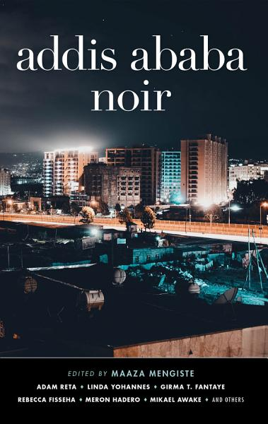 Download Addis Ababa Noir Book