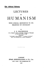 Lectures on Humanism: With Special Reference to Its Bearings on Sociology