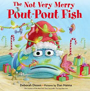 The Not Very Merry Pout Pout Fish PDF