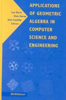 Applications of Geometric Algebra in Computer Science and Engineering PDF