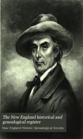 The New England Historical & Genealogical Register: Volume 21