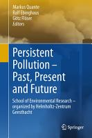 Persistent Pollution     Past  Present and Future PDF