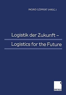 Logistik der Zukunft   Logistics for the Future PDF