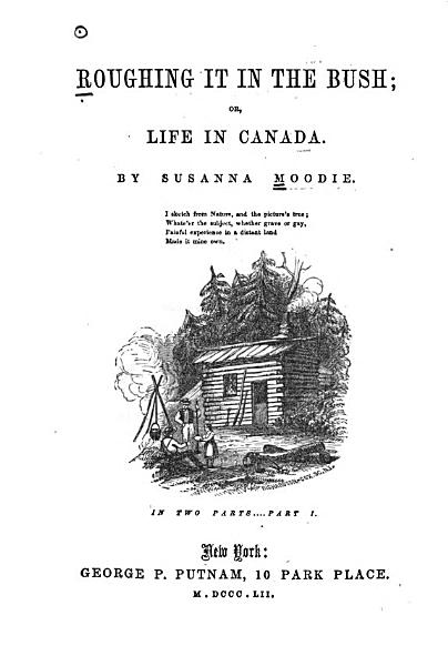 Download Roughing it in the Bush  Or  Life in Canada Book