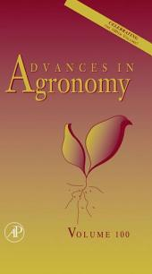 Advances in Agronomy: Volume 100