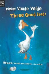 Three Good Deeds