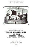 A Bibliography of the Trade Directories of the British Isles PDF