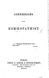Confessions of an Homœopathist