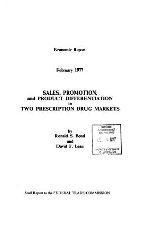 Sales  Promotion  and Product Differentiation in Two Prescription Drug Markets PDF