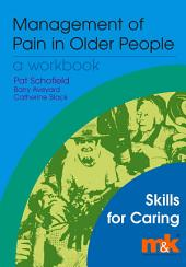The Management of Pain in Older People: A Workbook