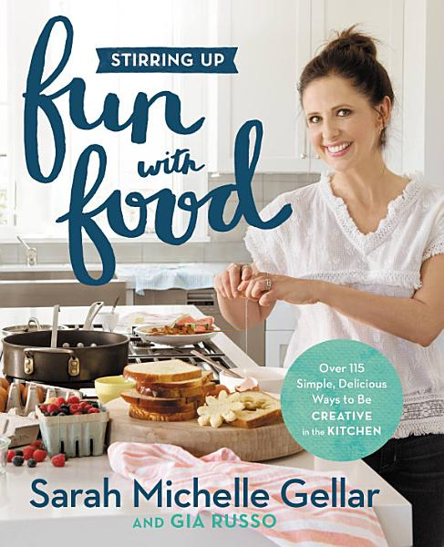 Download Stirring Up Fun with Food Book