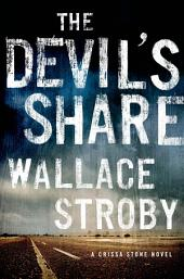 The Devil's Share: A Crissa Stone Novel