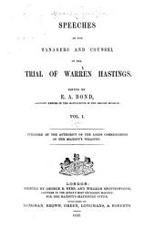Speeches of the managers and counsel in the trial of Warren Hastings: Volume 1