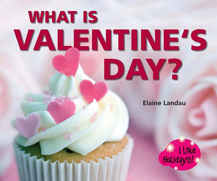 Download What Is Valentine s Day  Book