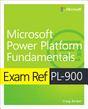Exam Ref PL 900 Microsoft Power Platform Fundamentals PDF