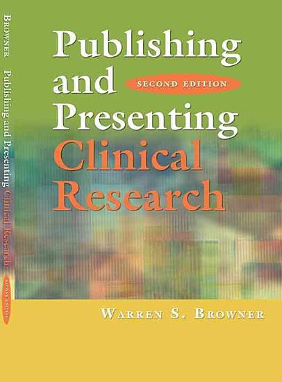 Publishing and Presenting Clinical Research PDF