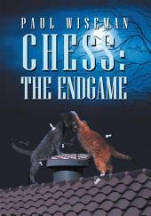 Chess: The Endgame