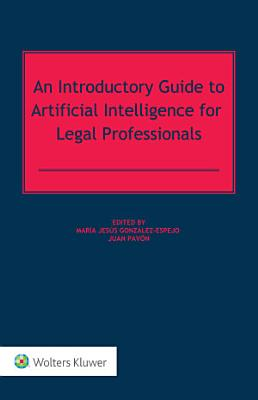 An Introductory Guide to Artificial Intelligence for Legal Professionals PDF