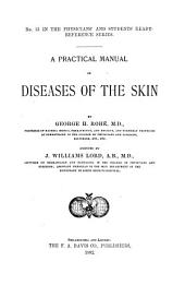 A Practical Manual of Diseases of the Skin