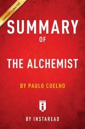 The Alchemist: by Paulo Coelho | Summary & Analysis