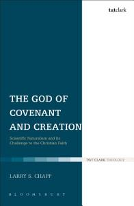The God of Covenant and Creation PDF