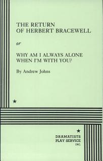 The Return of Herbert Bracewell Or  Why Am I Always Alone When I m With You   Book