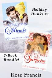 Holiday Hunks Bundle (BWWM Interracial Romance): A Christmas Miracle/A Valentine's Day Surprise