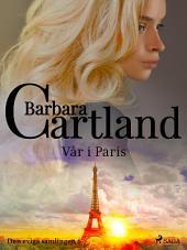Vår i Paris: Volym 6