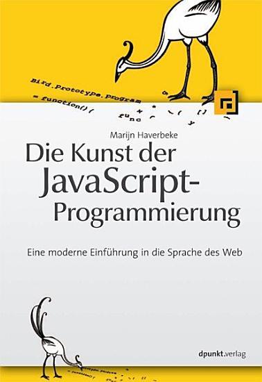 Die Kunst der JavaScript Programmierung PDF