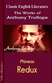 Phineas Redux: Trollope's Works