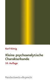 Kleine psychoanalytische Charakterkunde: Ausgabe 10