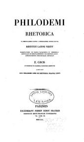 Philodemi Rhetorica, ex Herculanensi papyro lithographice Oxonii excusa restituit latine vertit