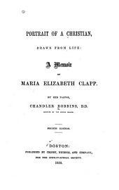 Portrait of a Christian - Memoir of Maria Elizabeth Clapp