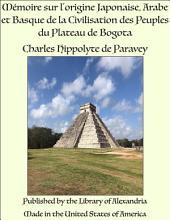 M_moire sur l'origine Japonaise, Arabe et Basque de la Civilisation des Peuples du Plateau de Bogota