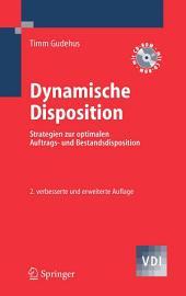 Dynamische Disposition: Strategien zur optimalen Auftrags- und Bestandsdisposition, Ausgabe 2