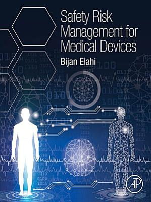 Safety Risk Management for Medical Devices