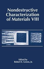 Nondestructive Characterization of Materials VIII