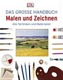 Das gro  e Handbuch Malen und Zeichnen PDF